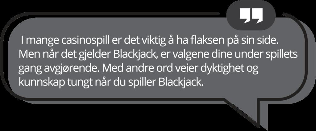 Blackjack dyktighet og kunnskap