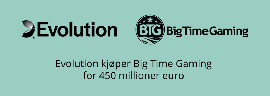 Evolution kjøper Big Time Gaming