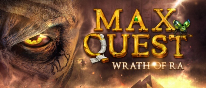 Max Quest; Wrath of Ra