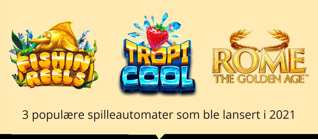 3 populære nye spilleautomater i Norge