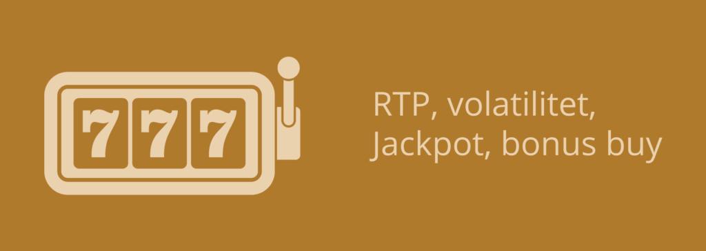 Spilleautomater - RTP, volatilitet, Jackpot, bonus buy