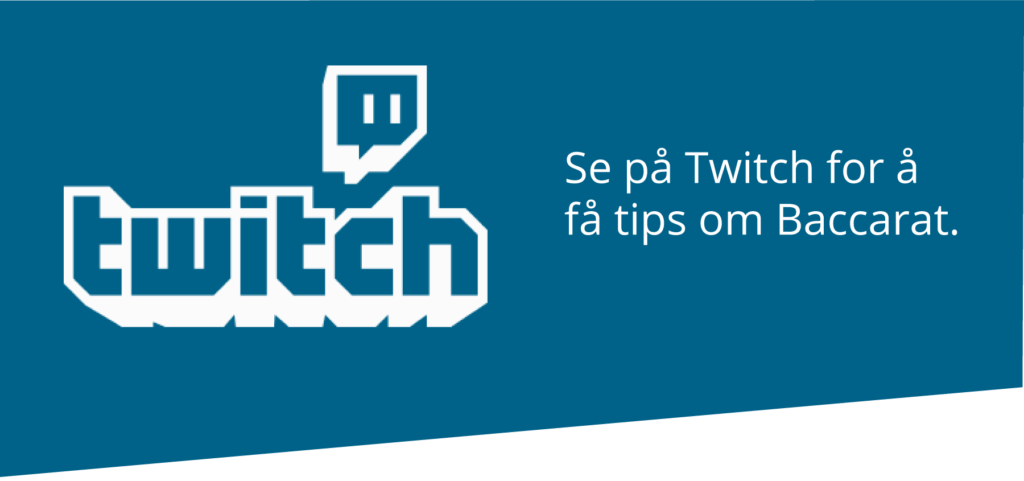 Twitch-tips om Baccarat
