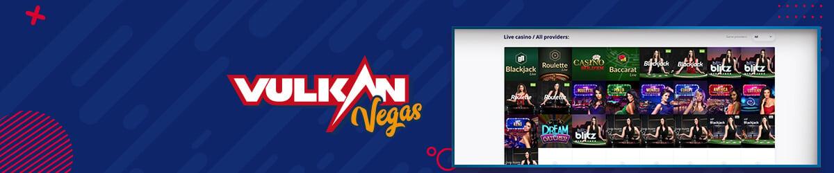 Vulkan Vegas Live Casino
