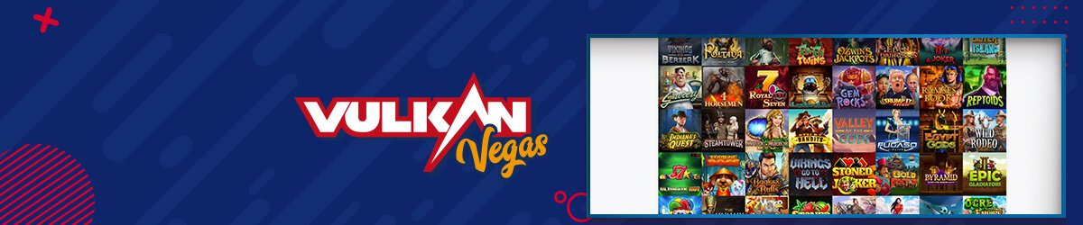 Vulkan Vegas spilleautomater